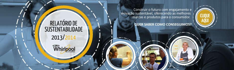 Relatório de Sustentabilidade 2013/2014 - Whirlpool